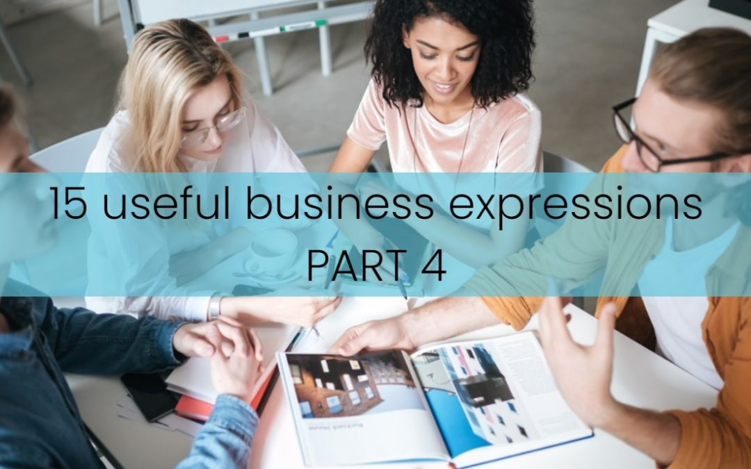 15 Useful Business Expressions – PART 4 – Sales / Logistics