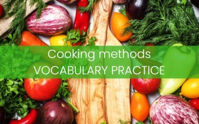 Cooking methods – sprawdź swoją znajomość słownictwa