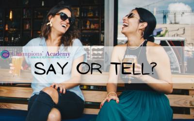 Jak stosować SAY oraz TELL